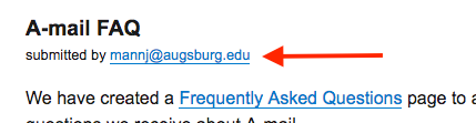 "Screenshot of A-mail post shows the headline ""A-mail FAQ"" and the byline ""submitted by mannj@augsburg.edu"""